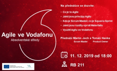 Absolventská středa: Agile ve Vodafonu 11.12.2019